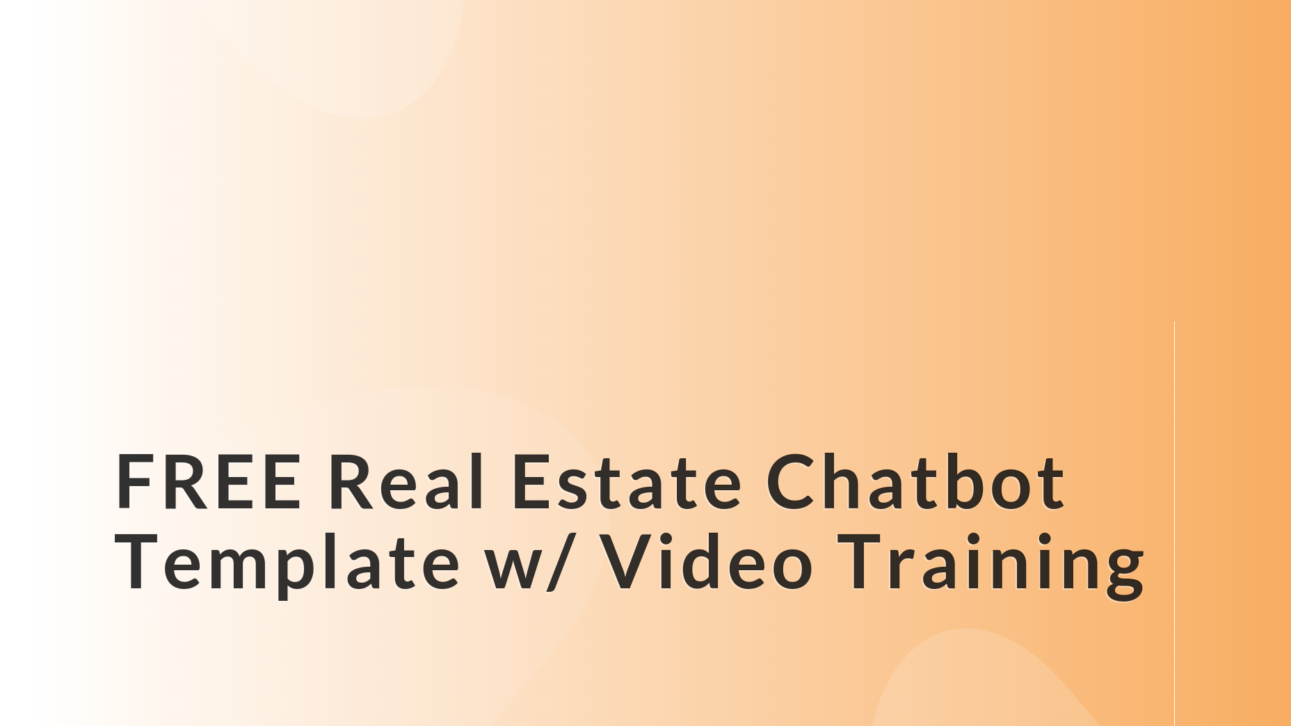 FREE Home Evaluation Real Estate Chatbot Template with Video