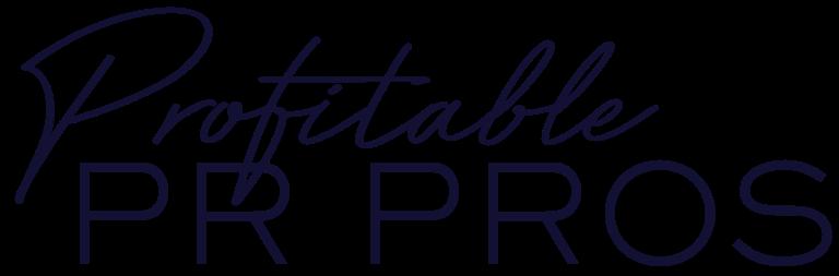 Profitable PR Pros