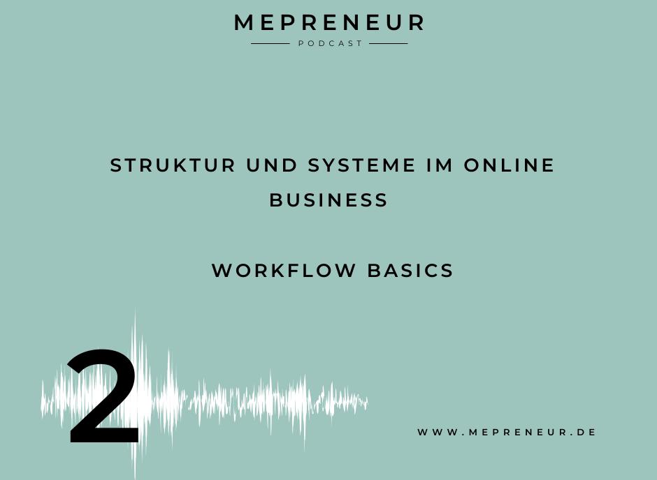 Struktur und Systeme im Online Business - Workflow Basics