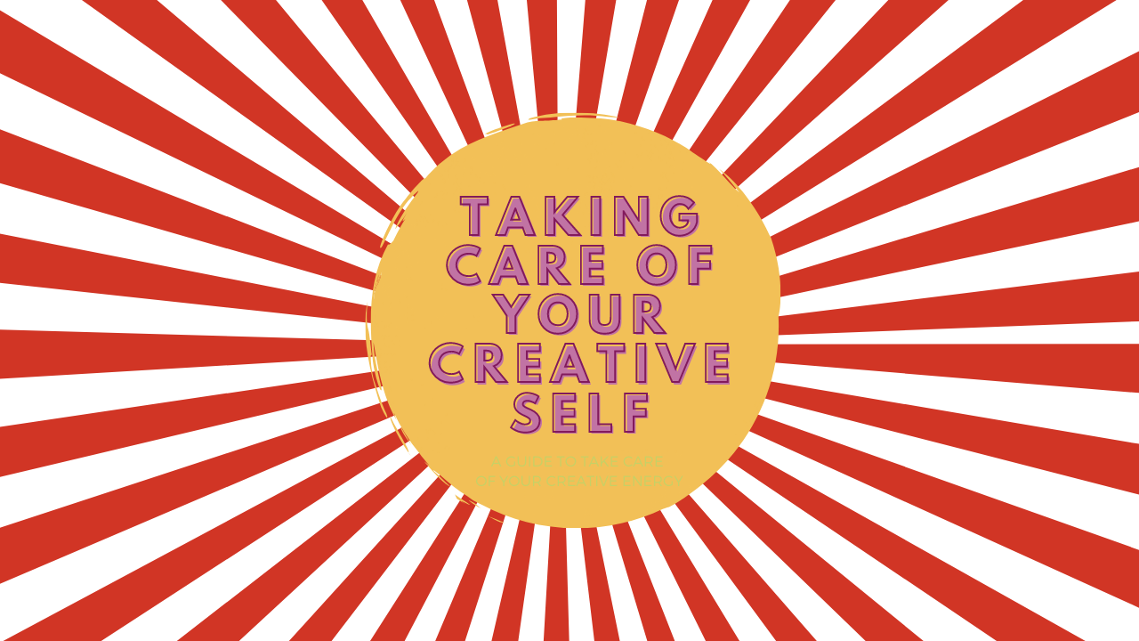 taking care of your creative self