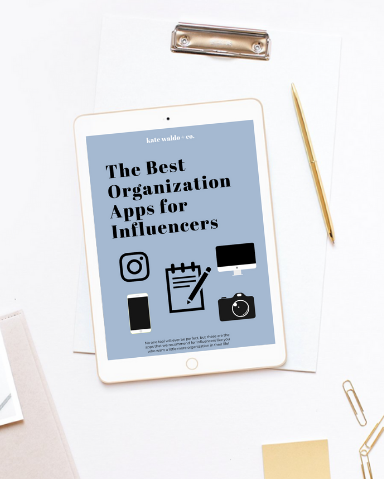 The Best Organization Apps for Influencers | Kate Waldo + Co.