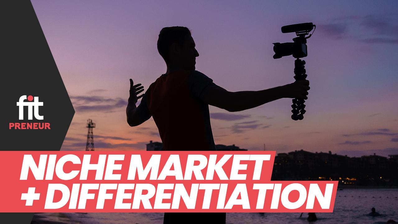 Niche Market + Differentiation