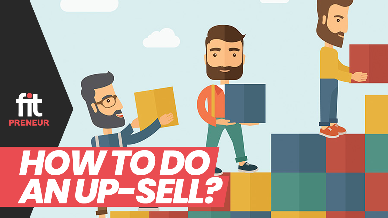 How to do an Up-Sell?