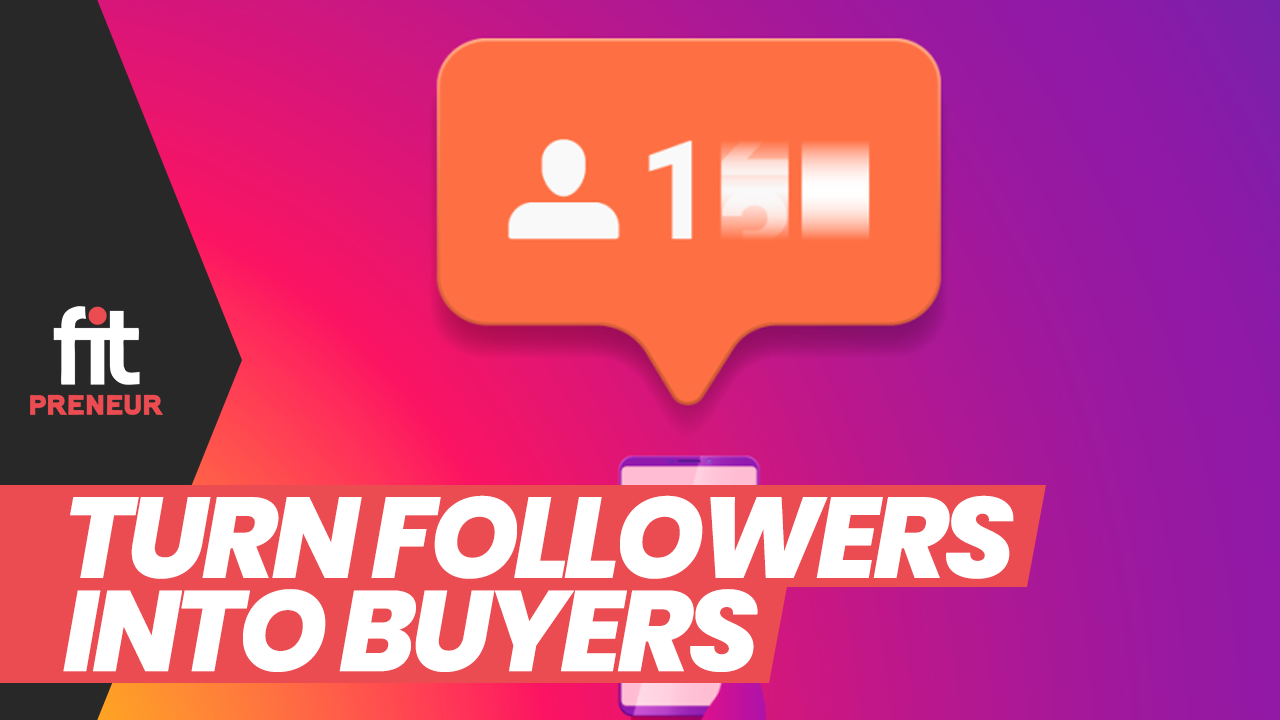 How to Turn Followers into Buyers