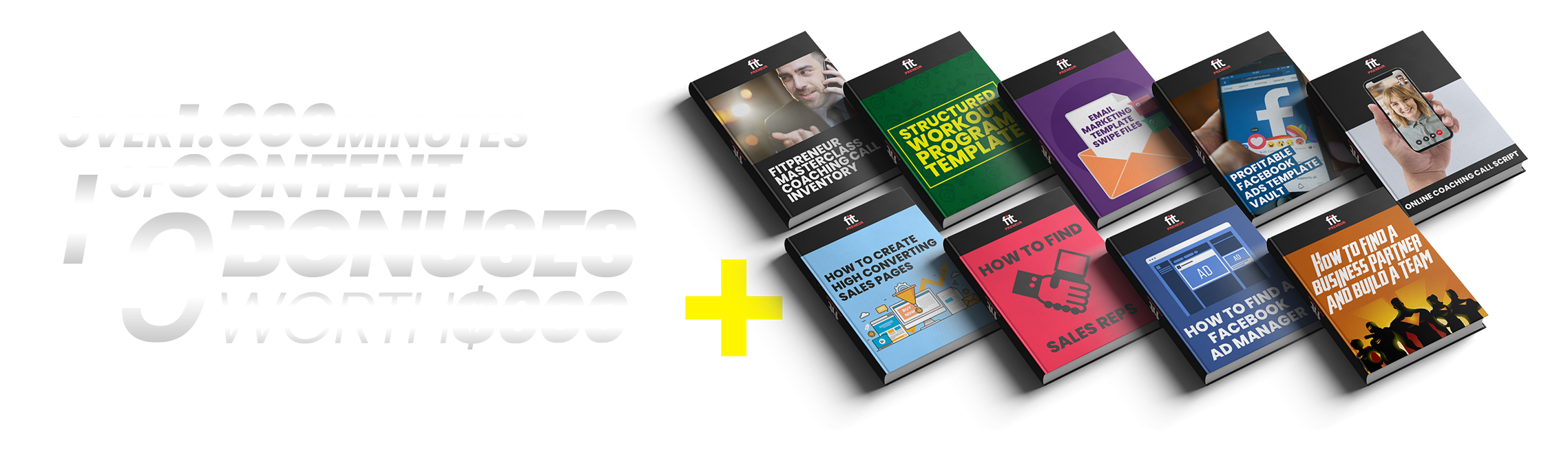 Over 1.000 minutes of content + 9 Bonuses worth $600