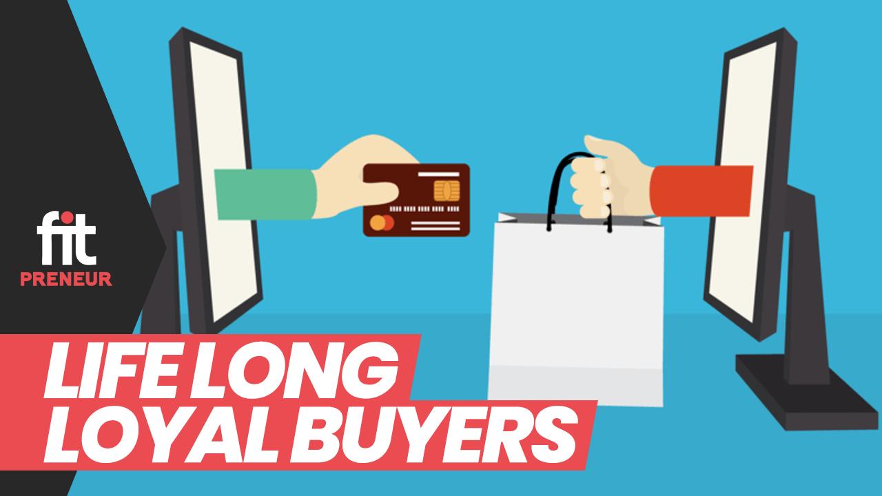 Life Long Loyal Buyers