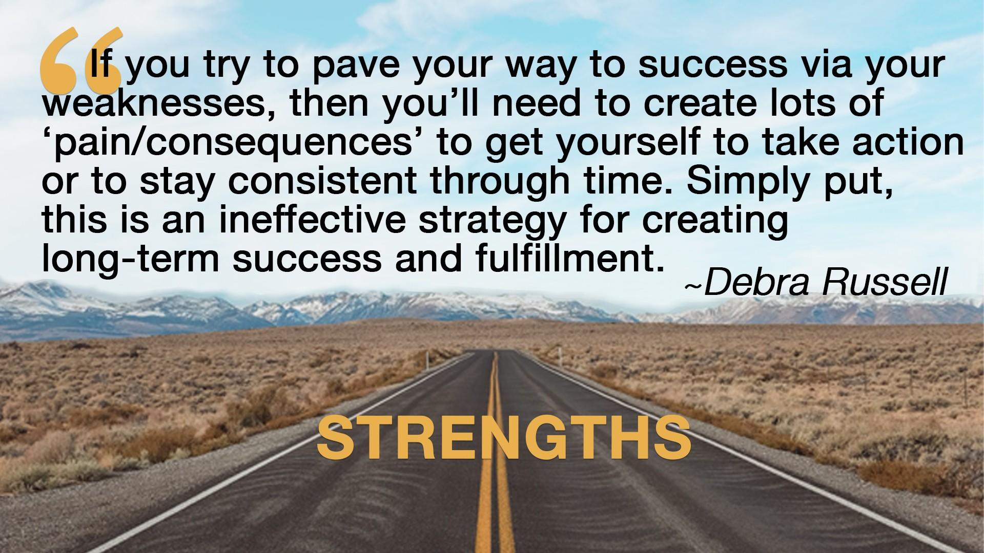 Debra Russell Quote on Strengths