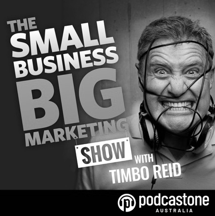 Tina Tower Tim Reid Small Business Big Marketing Podcast