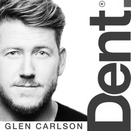 Tina Tower Dent Podcast Glen Carlson