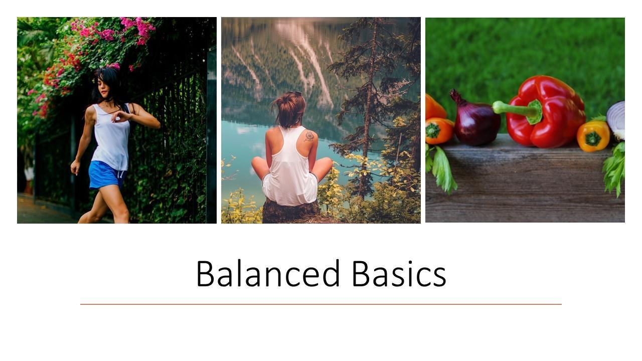 Balanced Basics
