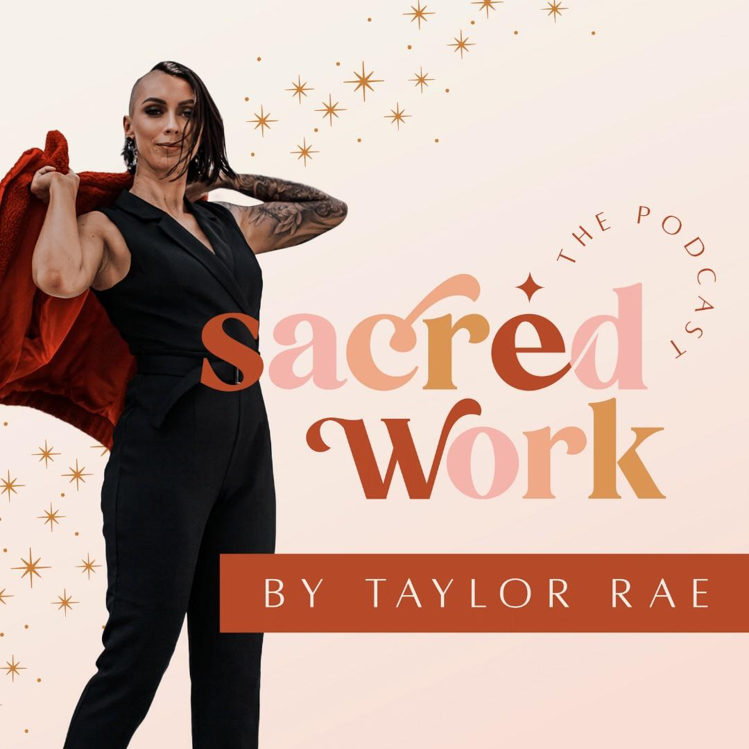 Sacred Work: The Podcast
