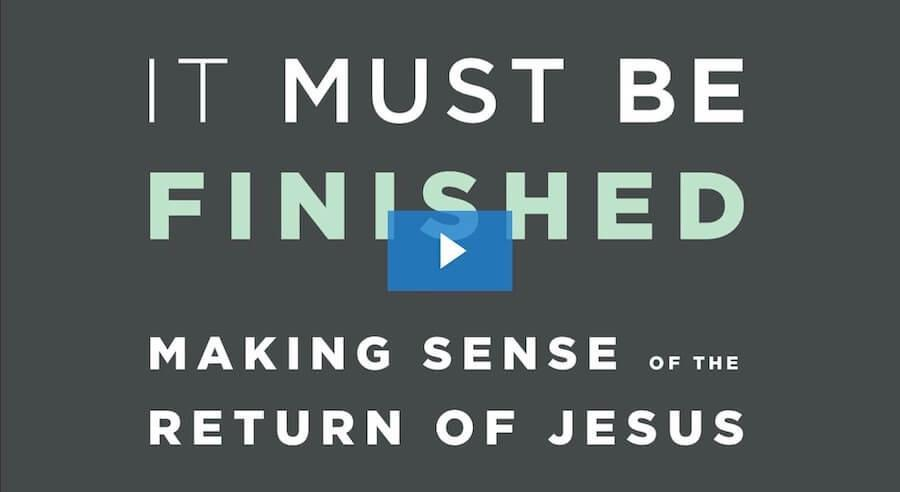 It Must Be Finished Video Course