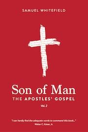 Son of Man The Apostles' Gospel
