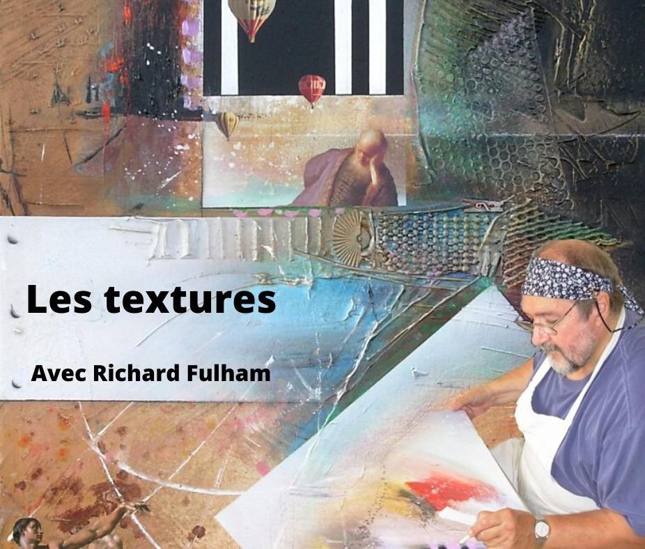 Les textures avec Richard Fulham