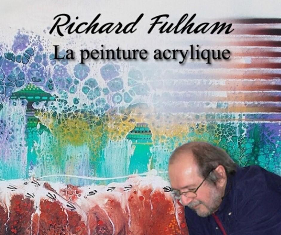 La peinture acrylique avec Richard Fulham