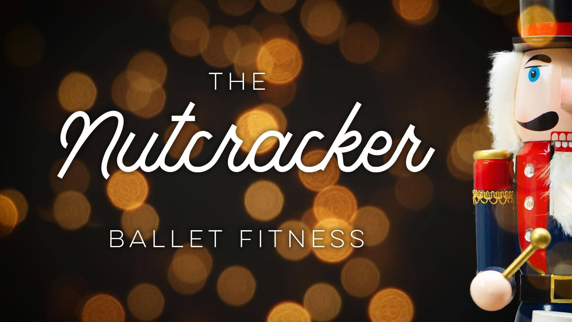 Nutcracker Ballet Fitness Program