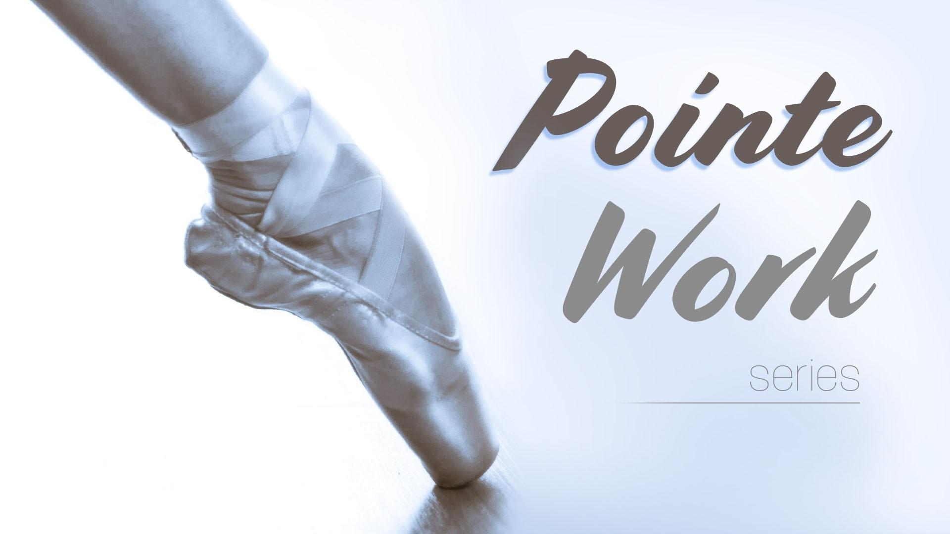 Pointe Work Program
