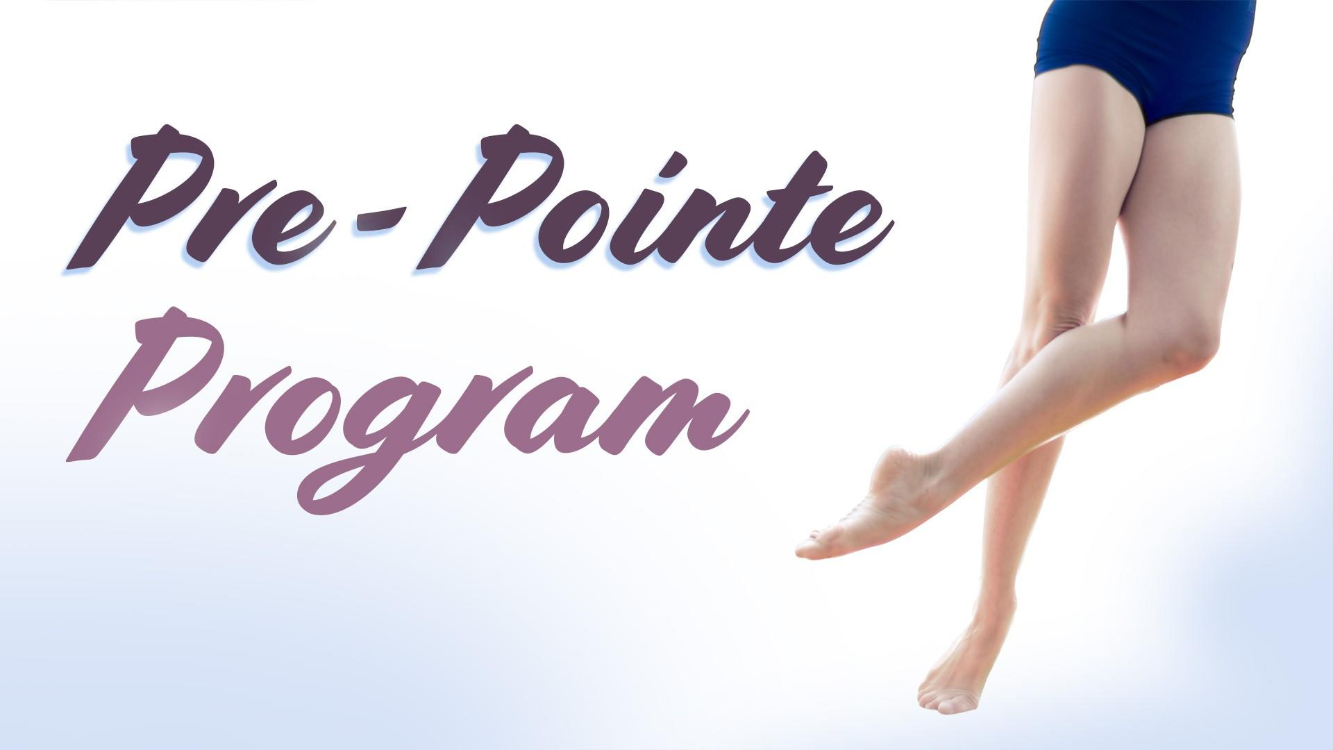 Pre-Pointe Program