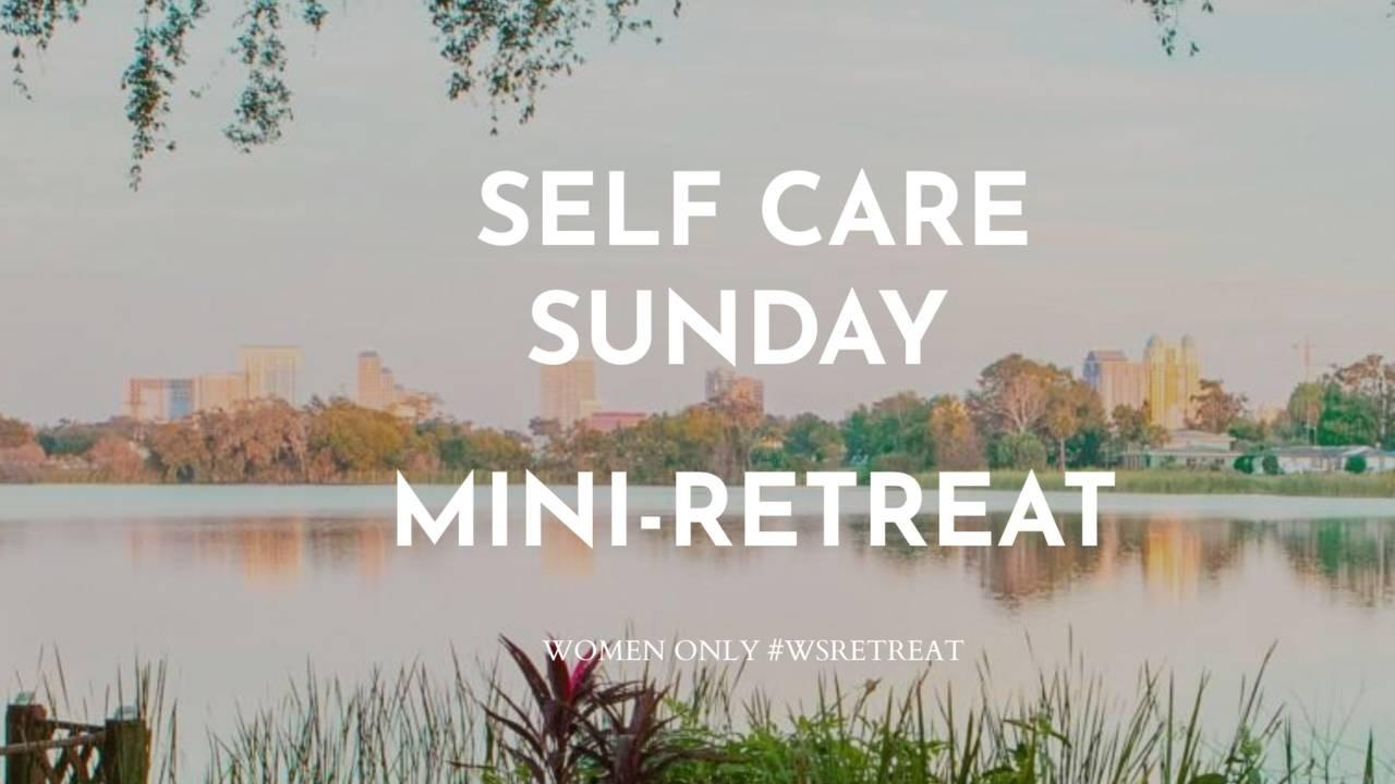 SELF CARE SUNDAY RETREAT