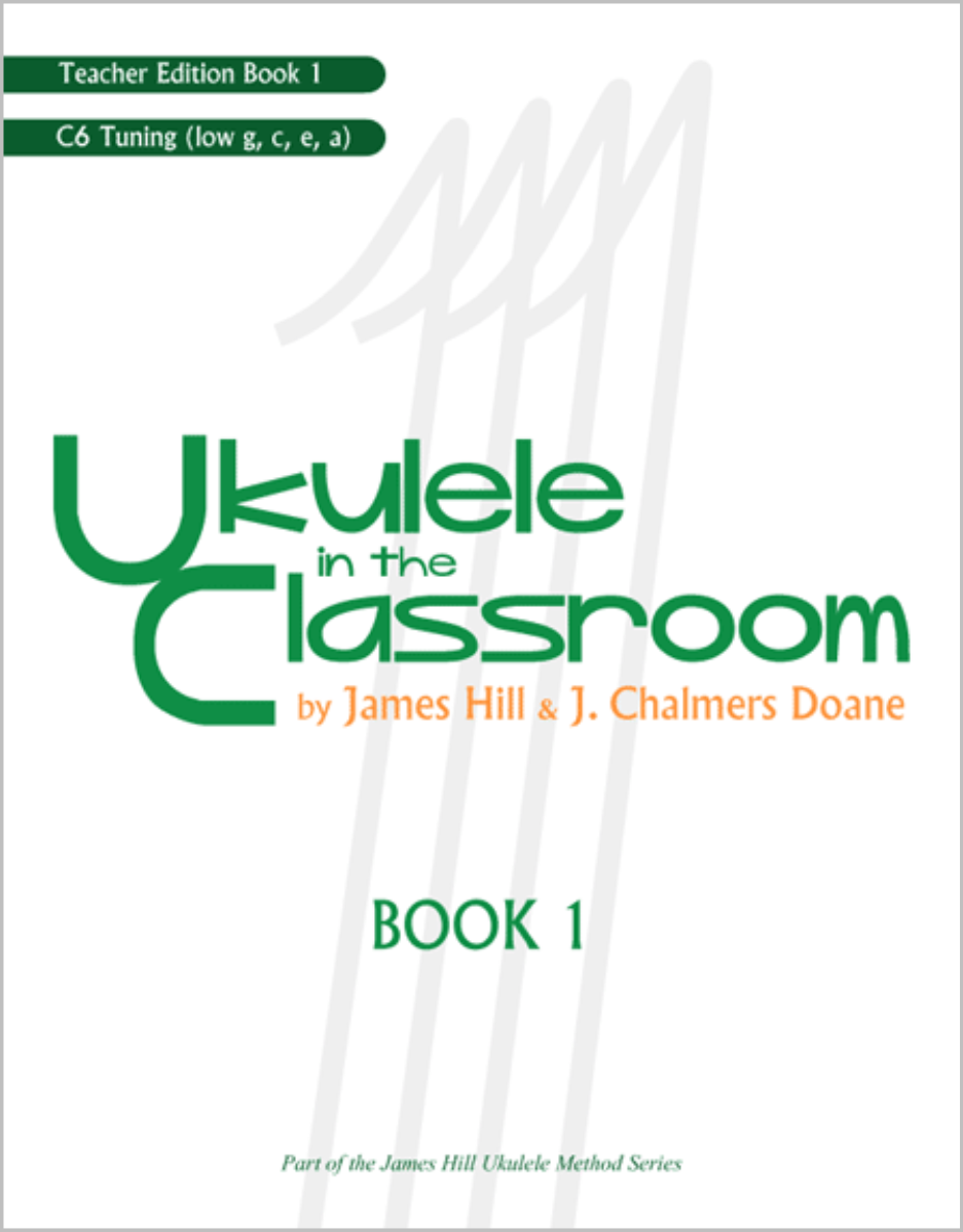 Ukulele in the Classroom Book 1