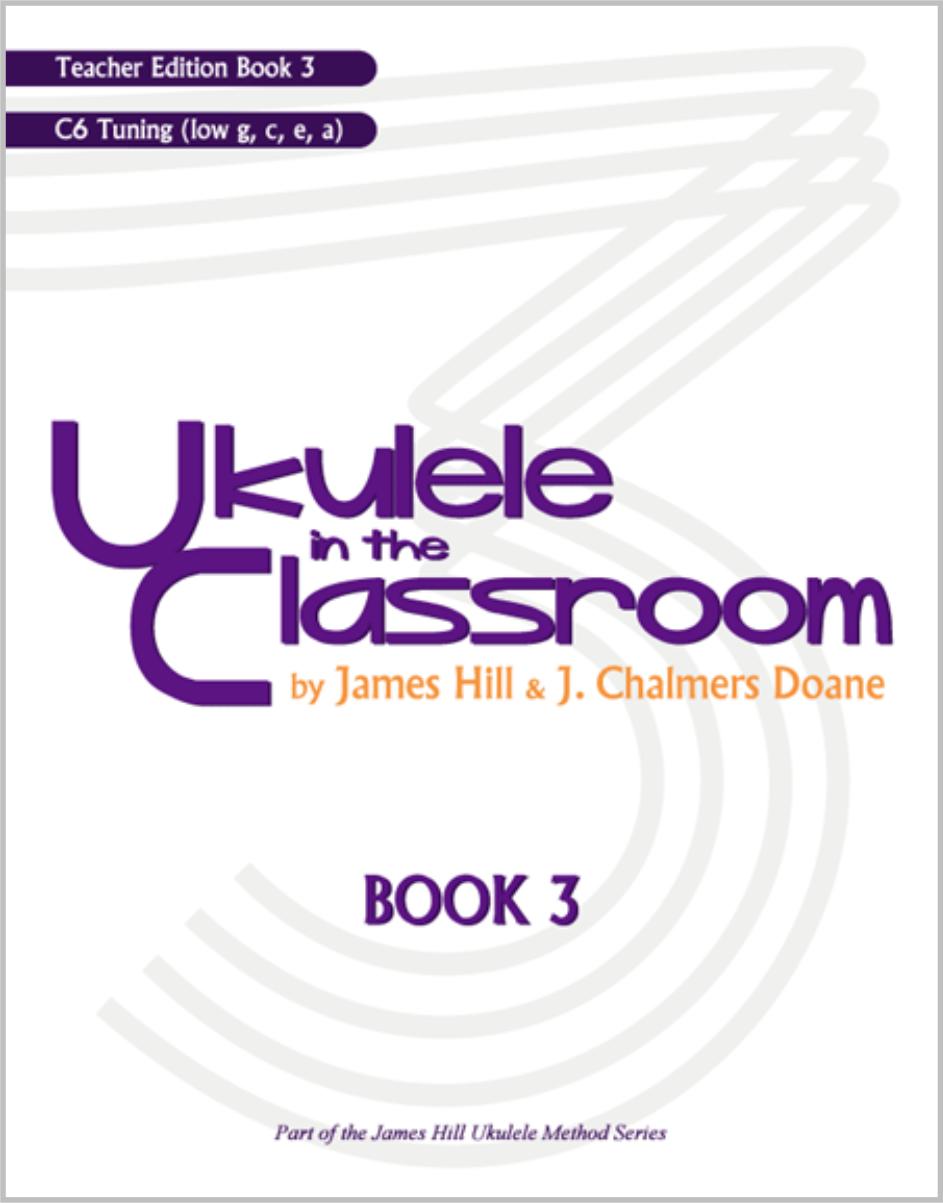 Ukulele in the Classroom Book 3