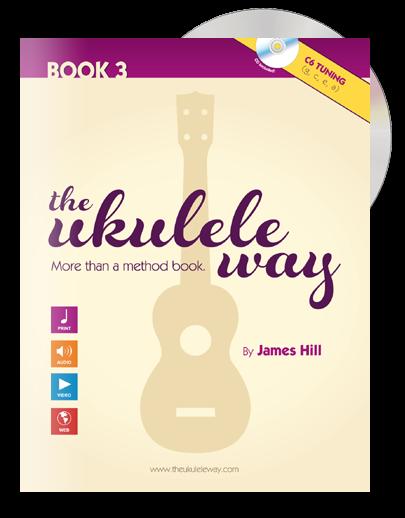 The Ukulele Way Book 3