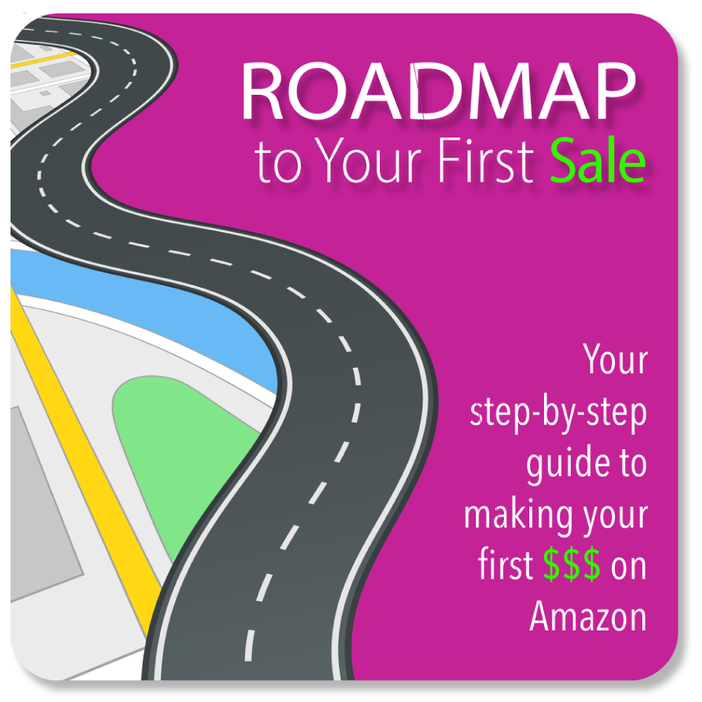Roadmap to Your First Sale
