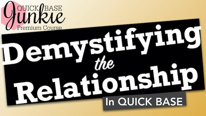 Quick Base Junkie Demystifying the Relationship