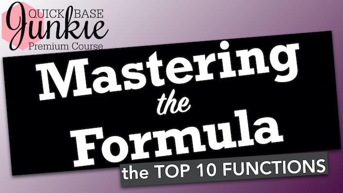 Quick Base Junkie Mastering the Formula