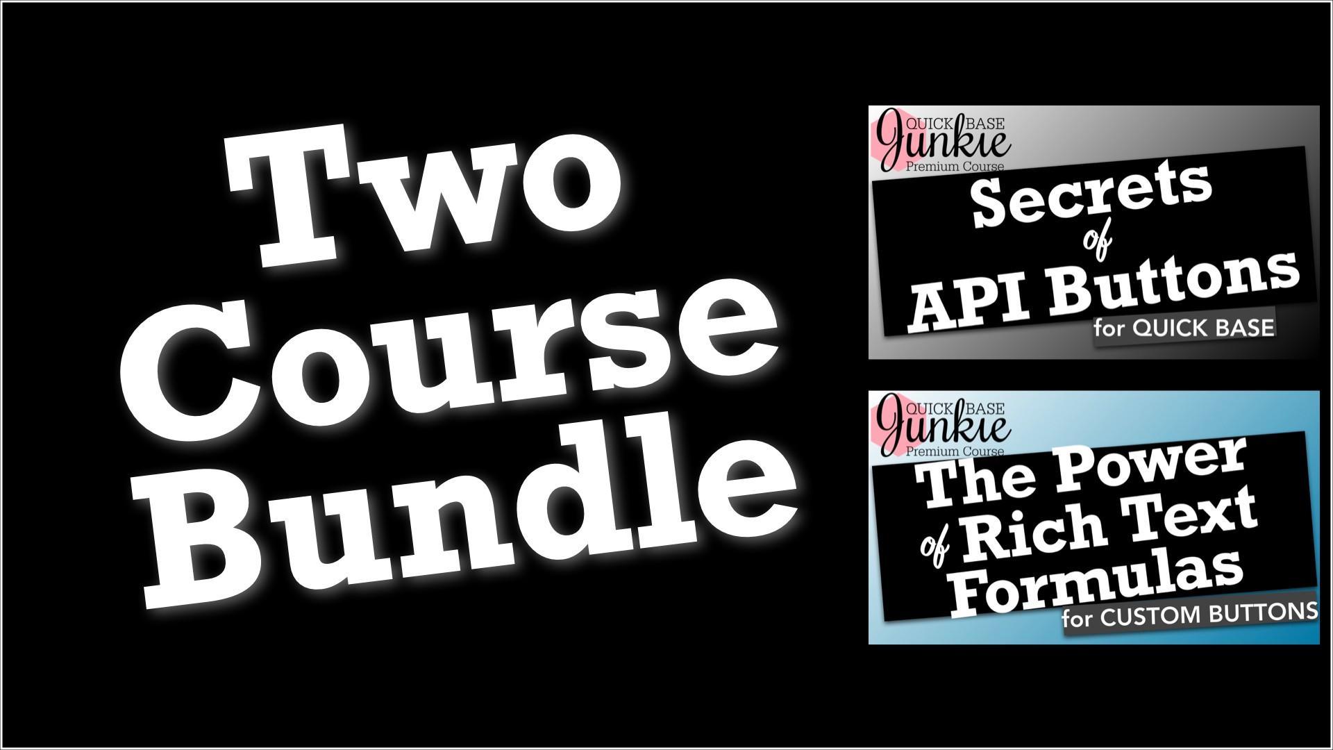 Quick Base Junkie Two Course Bundle