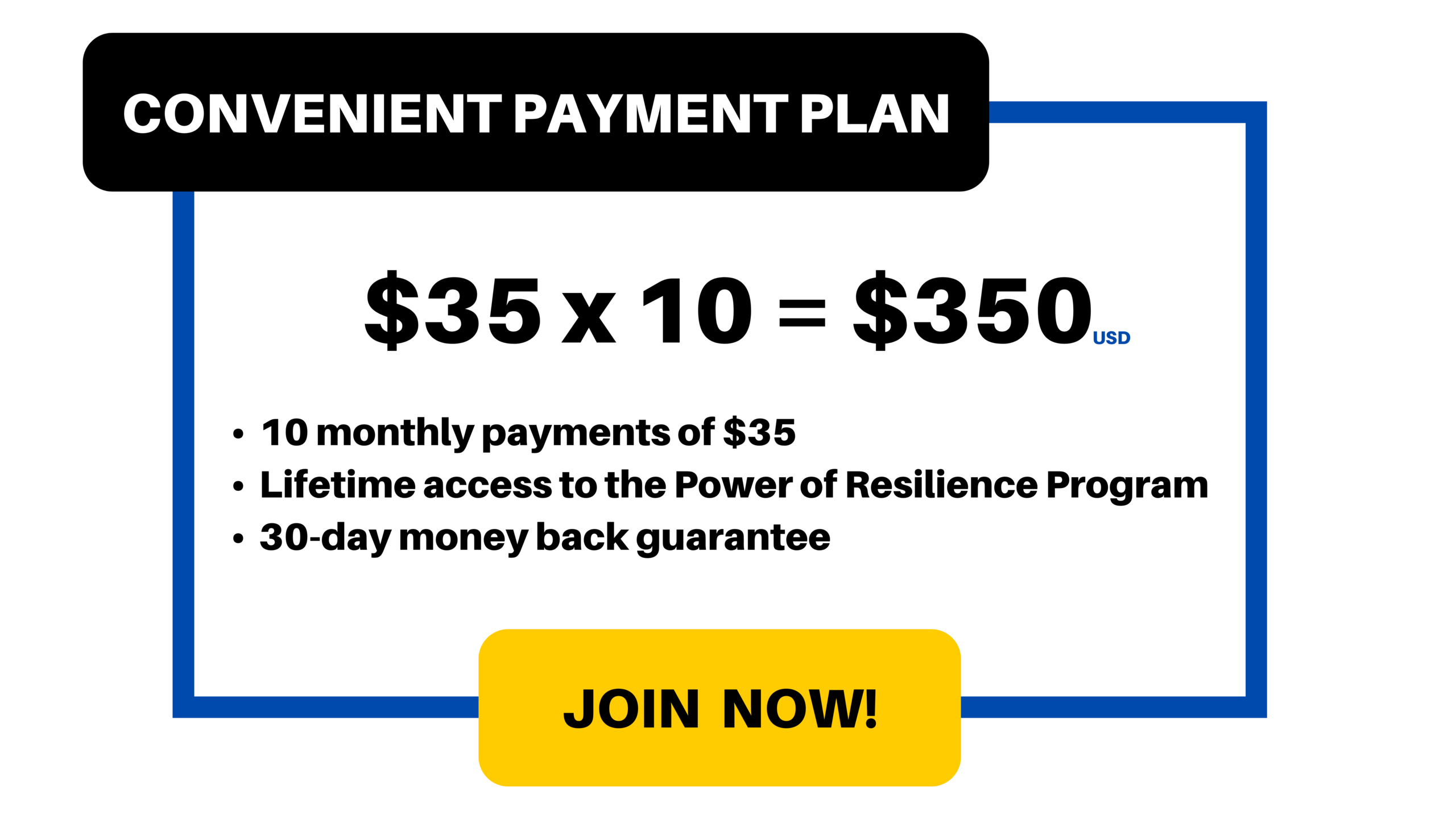 Payment Plan: $35/month for 10 months