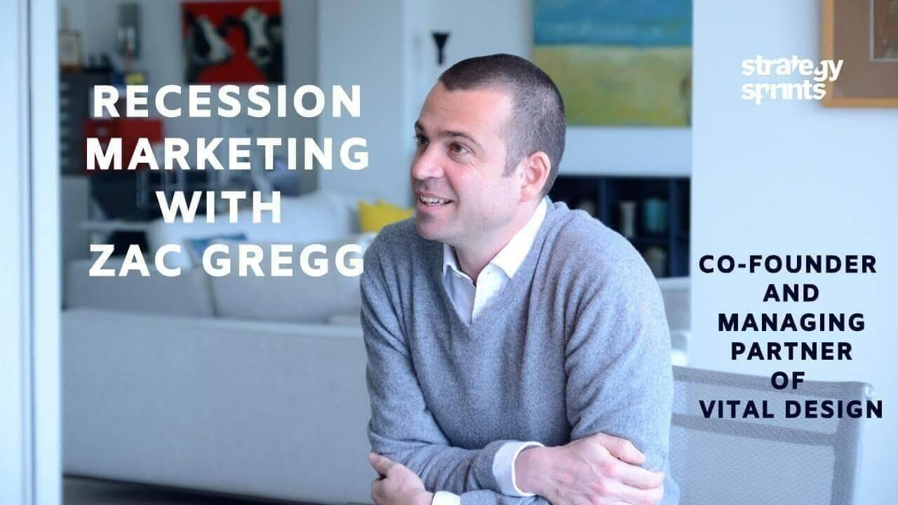 Recession Marketing Zac Gregg