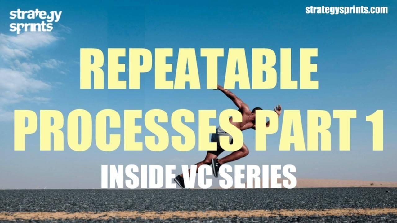Inside VC series Repeatable Processes 1