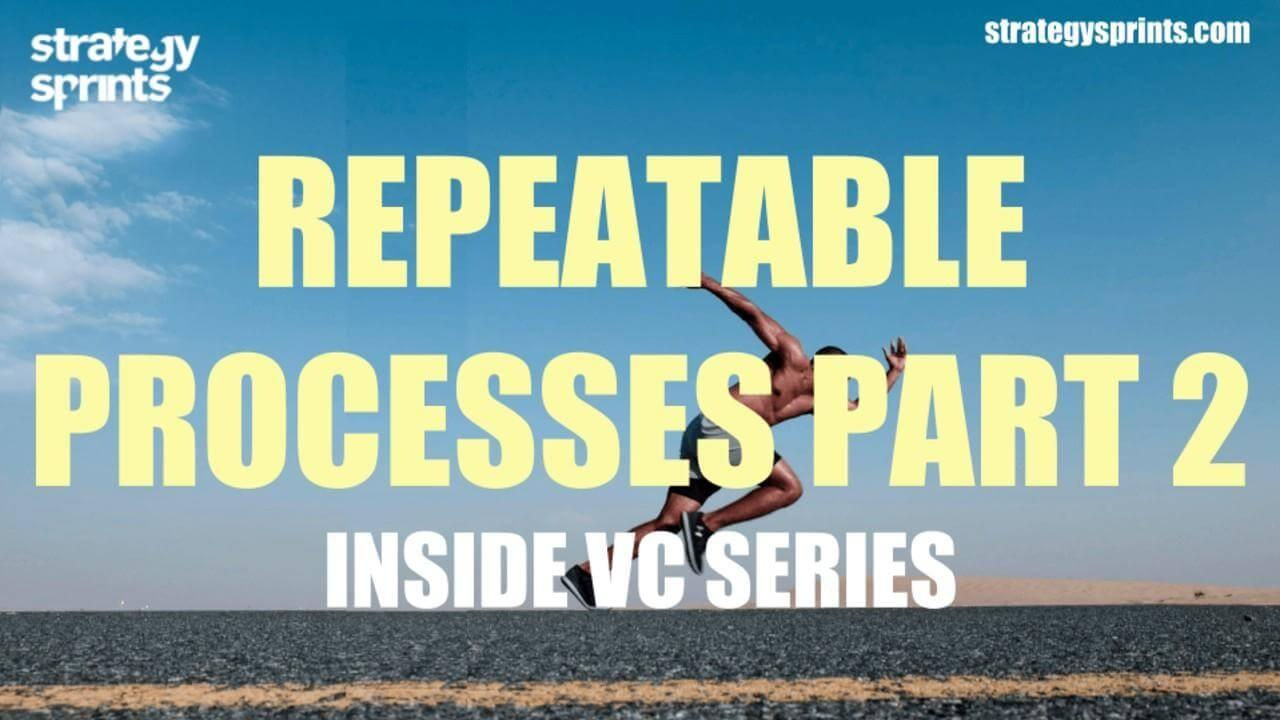Repeatable Process 2 Inside VC series