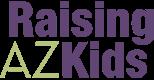 Raising AZ Kids