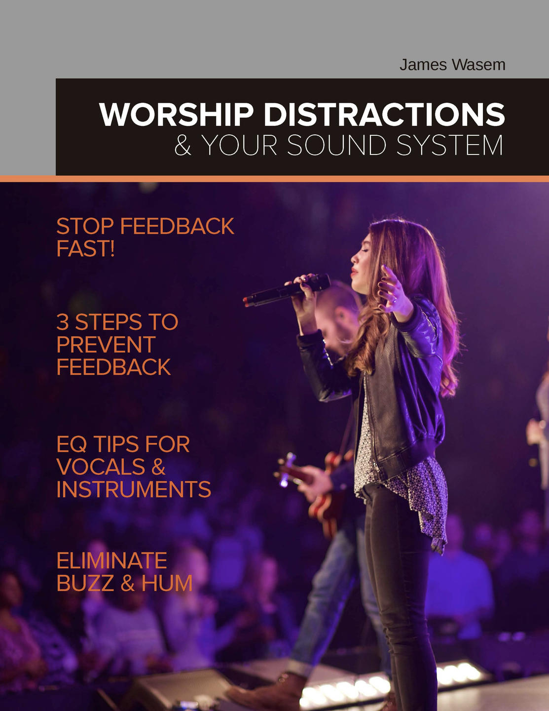 Worship Distractions and Your Sound System