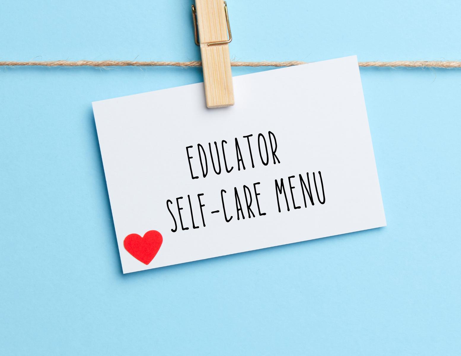 Educator Self-Care Menu