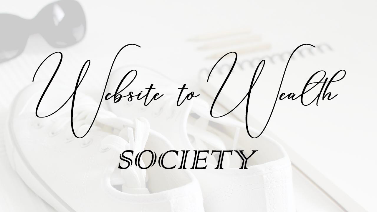 Website to Wealth Society Logo