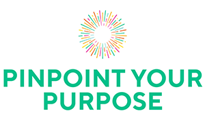 Pinpoint Your Purpose