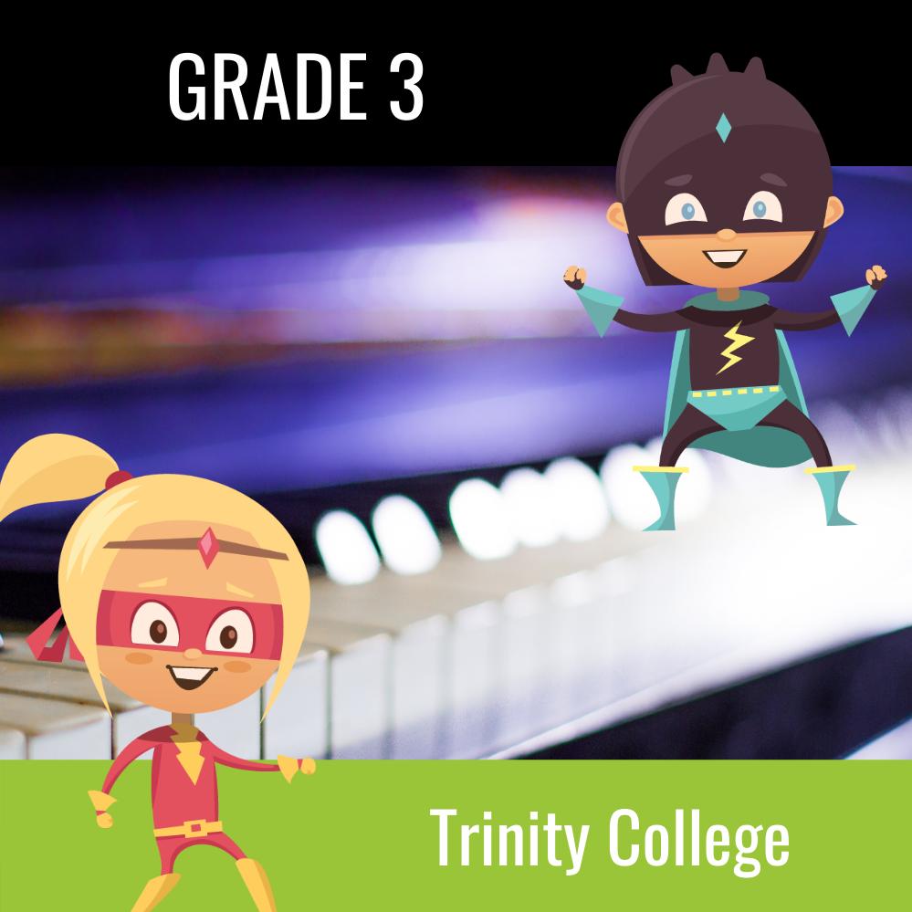 Trinity College Grade 3