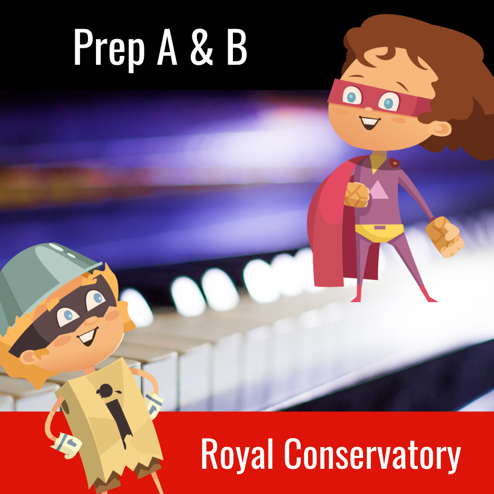 Royal Conservatory Preliminary A and B