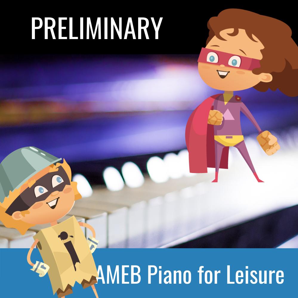 AMEB Piano For Leisure Preliminary