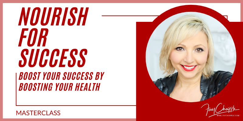 Nourish For Success With Fay Chapple