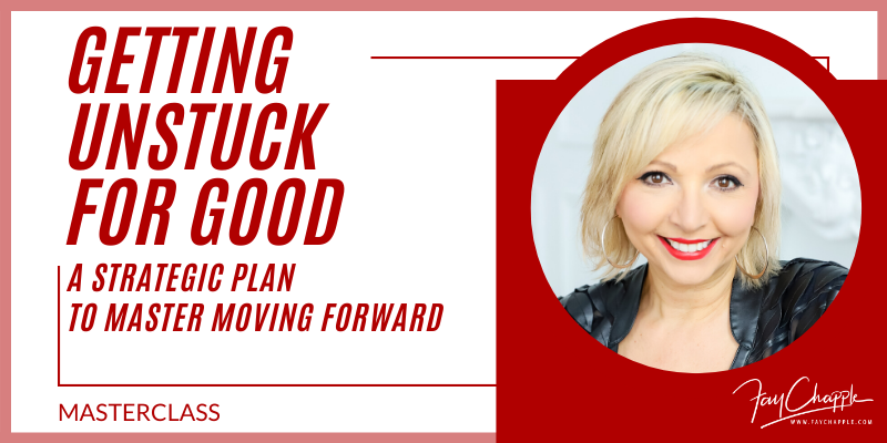 Getting Unstuck With Fay Chapple