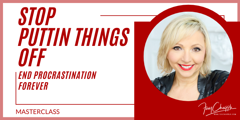 End Procrastination With Fay Chapple