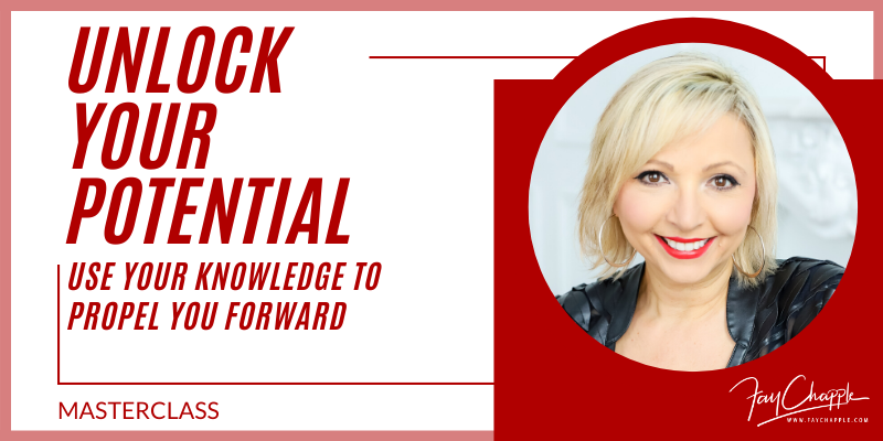 Unlock Your Potential With Fay Chapple