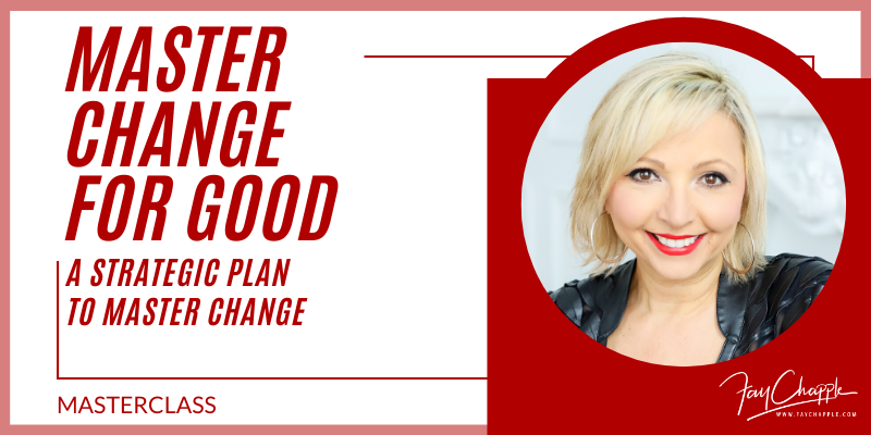 Master Change With Fay Chapple
