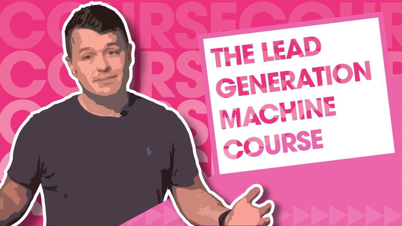 The lead generation machine course - Video Content Strategy Services - Film and Content - F&C