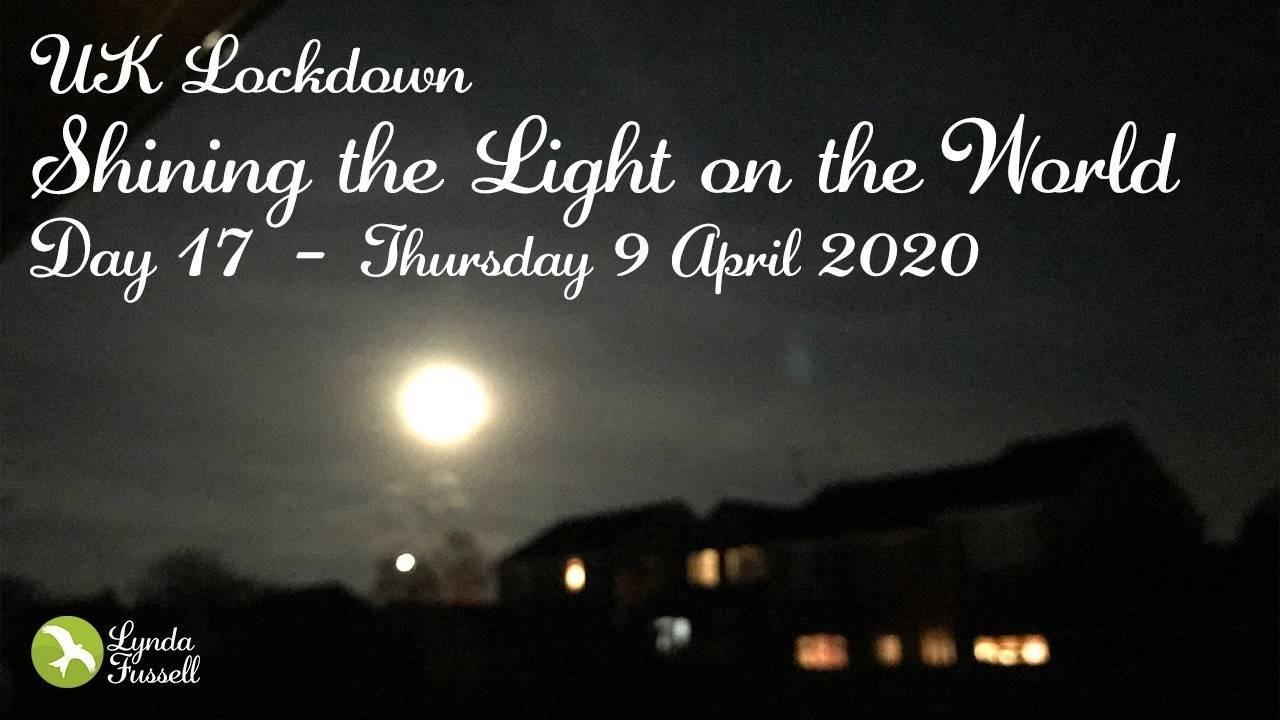 UK Lockdown - 9 April 2020: Shining the Light on the World