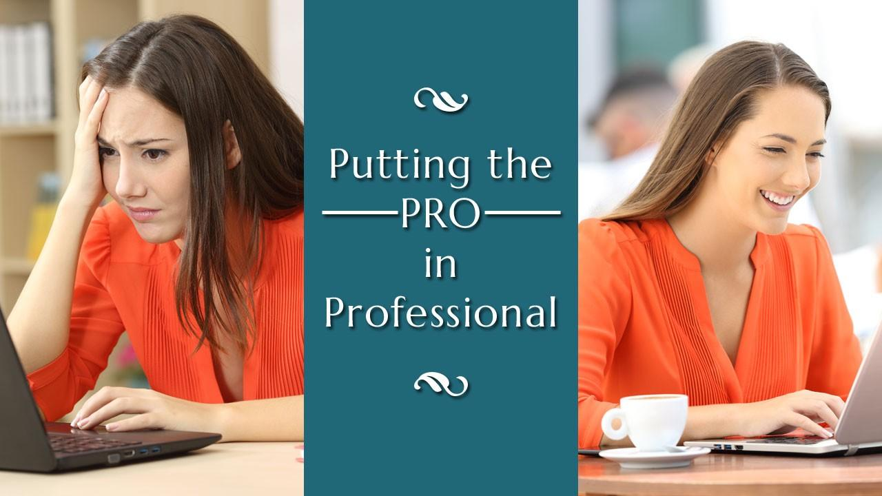 Putting the Pro in Professional Online Class